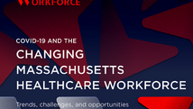 COVID-19 and the Changing Massachusetts Healthcare Workforce