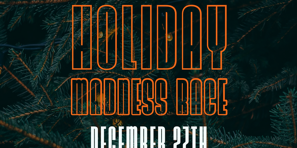 Holiday Madness Race