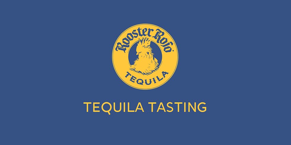 Rooster Rojo Tequila Tasting