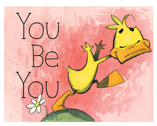 You Be You (Ducky Duck)