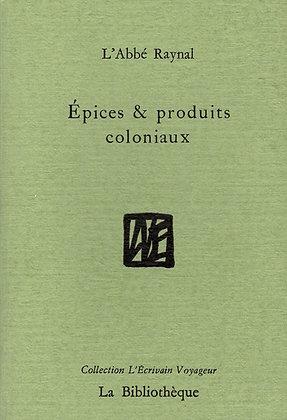 L'Abbé Raynal - Epices & produits coloniaux