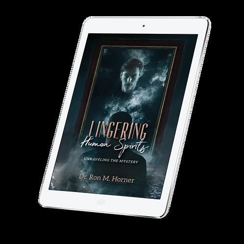 Lingering Human Spirits (Kindle)