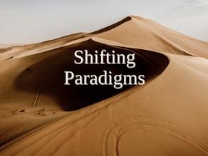 Shifting Paradigms