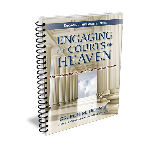 Engaging the Courts of Heaven (Spiral Edition)