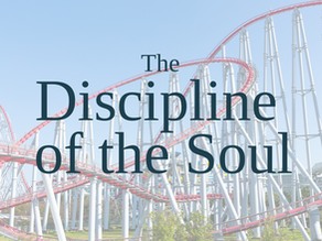 The Discipline of the Soul