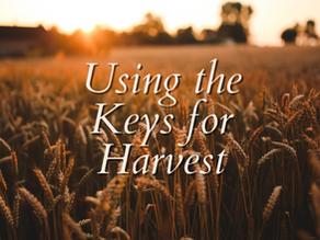 Using the Keys for Harvest