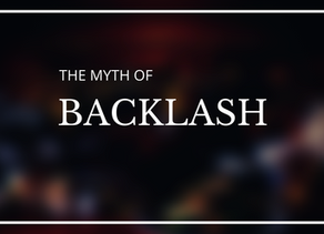 The Myth of Backlash