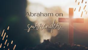 Abraham on Surrender