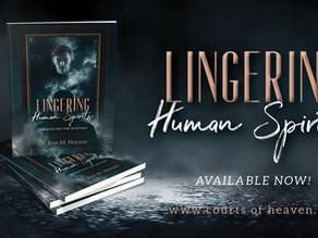 Lingering Human Spirits Introduction