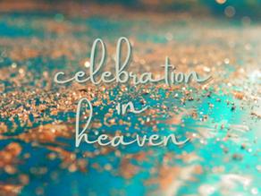 Celebration in Heaven