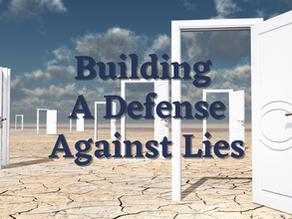 Building a Defense Against Lies