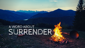 A Word About Surrender