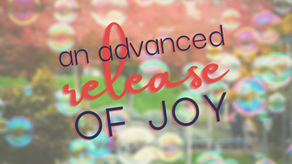An Advanced Release of Joy