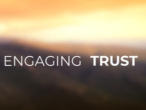 Engaging Trust
