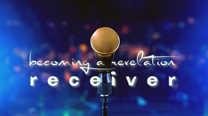 Becoming a Revelation Receiver