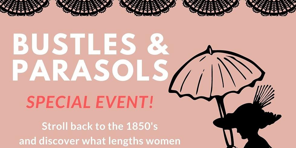 Bustles and Parasols