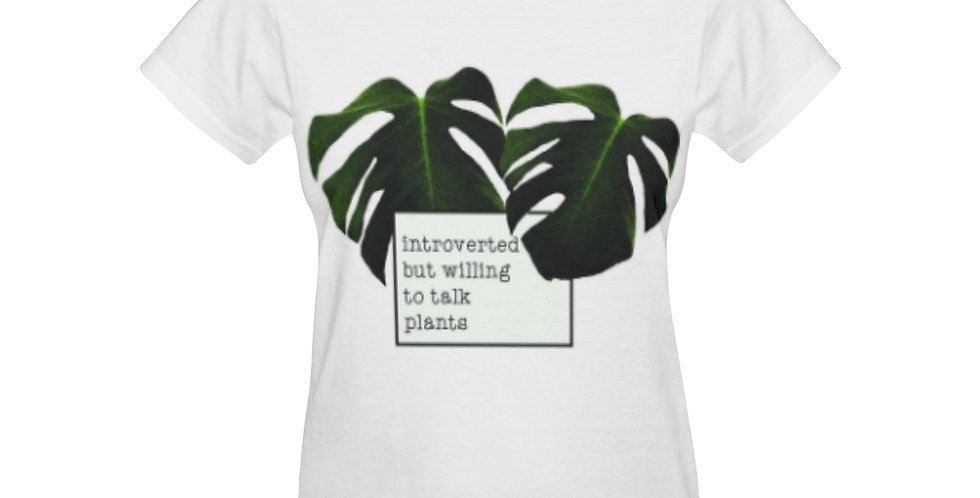 Introverted but willing to talk plants - T-shirt