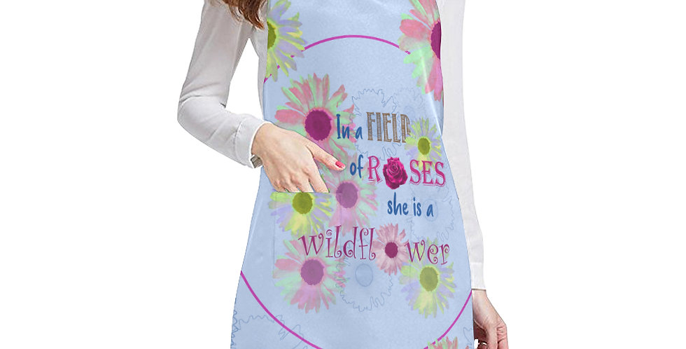 Wildflower - In a Field of Roses She is a Wildflower Apron - Adjustable