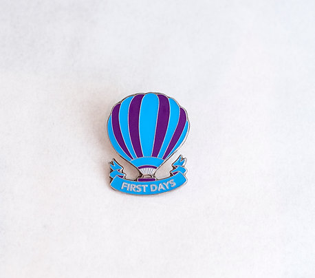 First Days Pin Badge