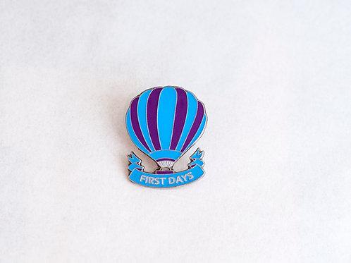 First Days Pin Badge