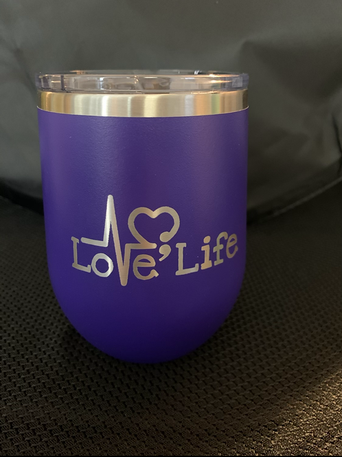 12 oz Love Life; You Matter Wine Tumbler in purple