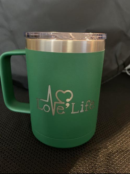 12 oz Love Life; You Matter Coffee Tumbler in green