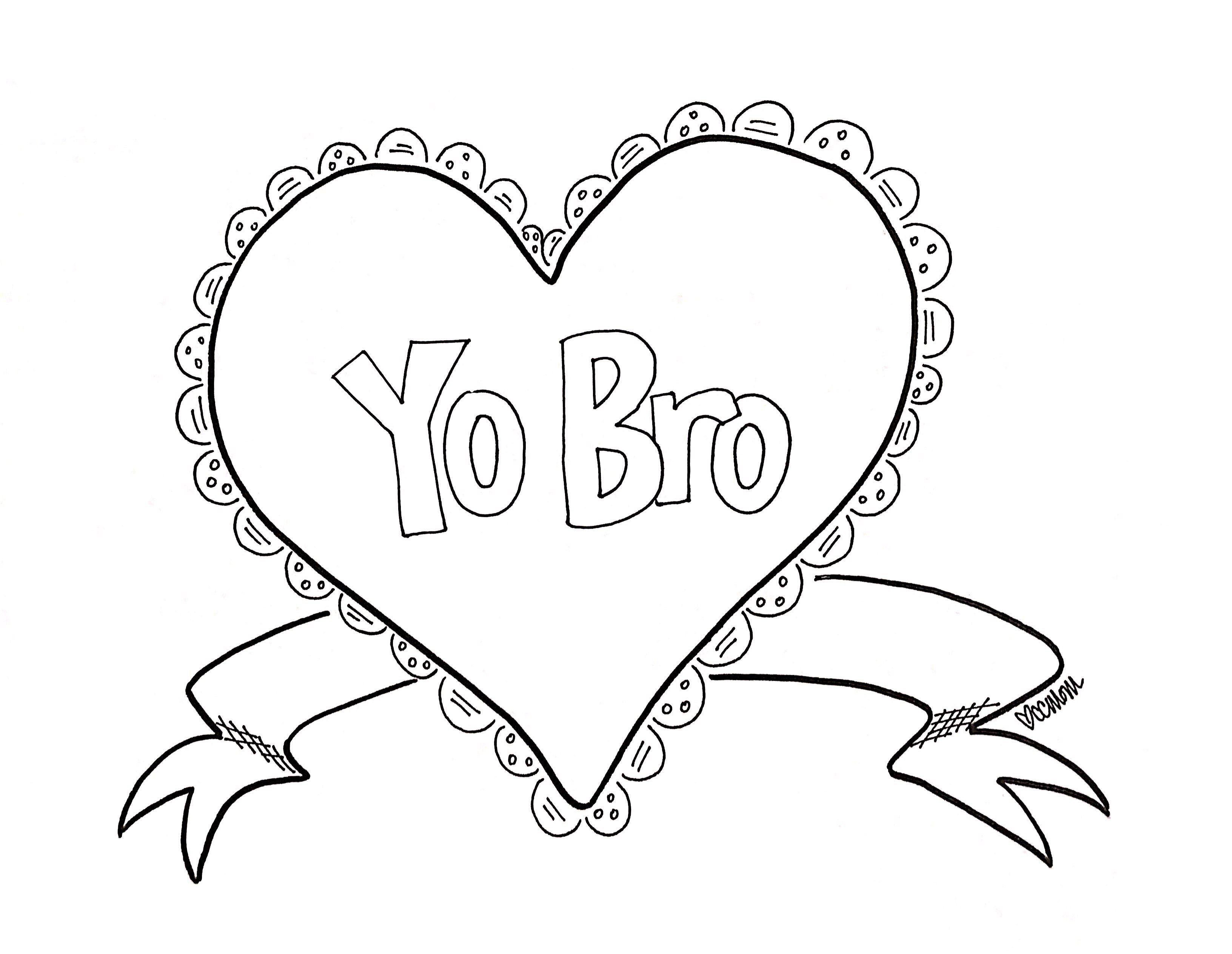 Valentine: Yo Bro