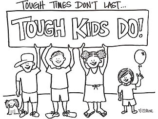 """Tough times don't last... Tough kids do!"" Drawn for 12-year-old Jonny to celebrate his bell-ringing day. It's his mantra. Love his attitude!"