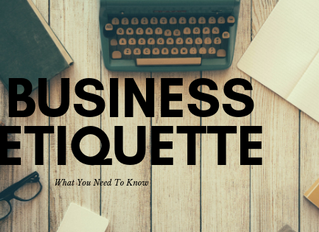 Business Etiquette: What You Need to Know