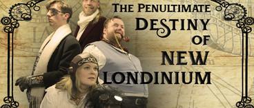 The Penultimate Destiny of New Londinium