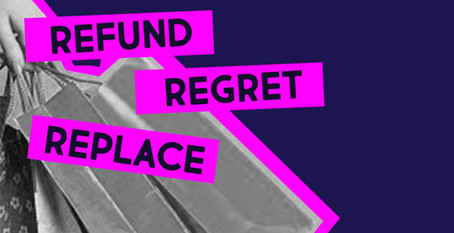 Refund, Regret, Replace