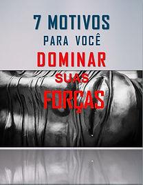 CAPA_-_7_MOTIVOS_PARA_VC_DOMINAR_SUAS_FO