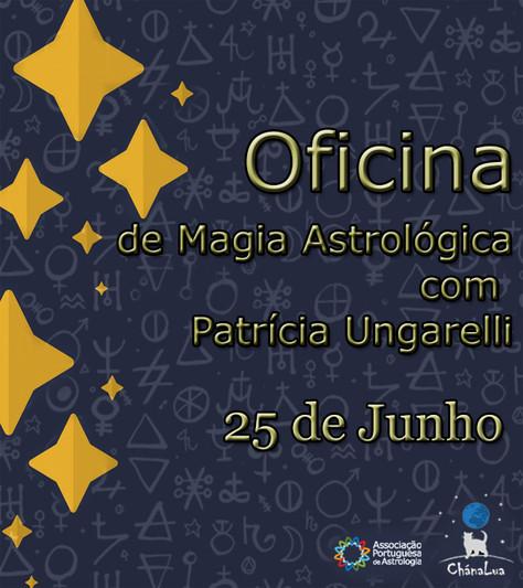 Oficina de Magia Astrológica® com Patrícia Ungarelli