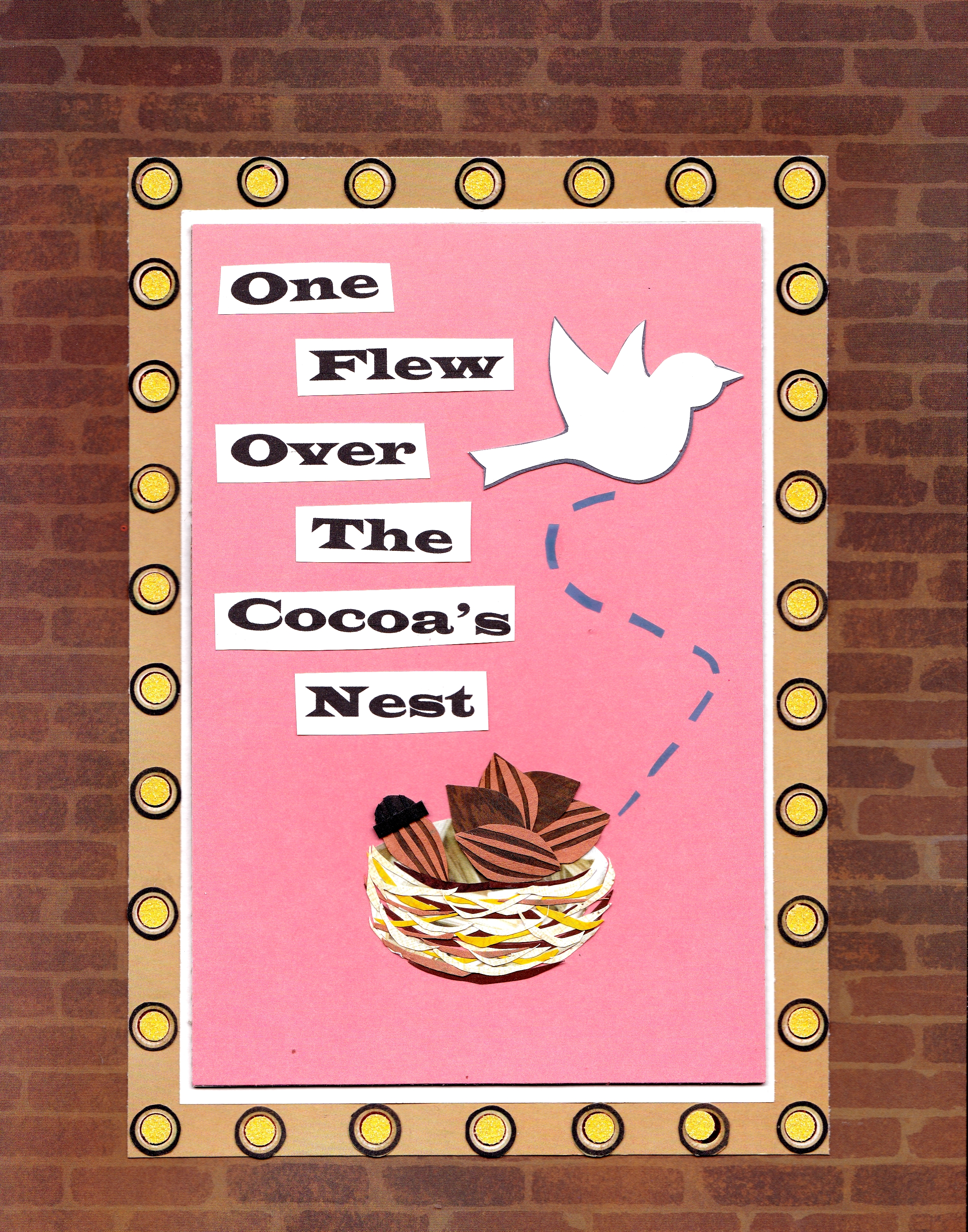 One Flew Over a Cocoa's Nest