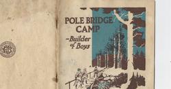 Pole Bridge Camp Literature