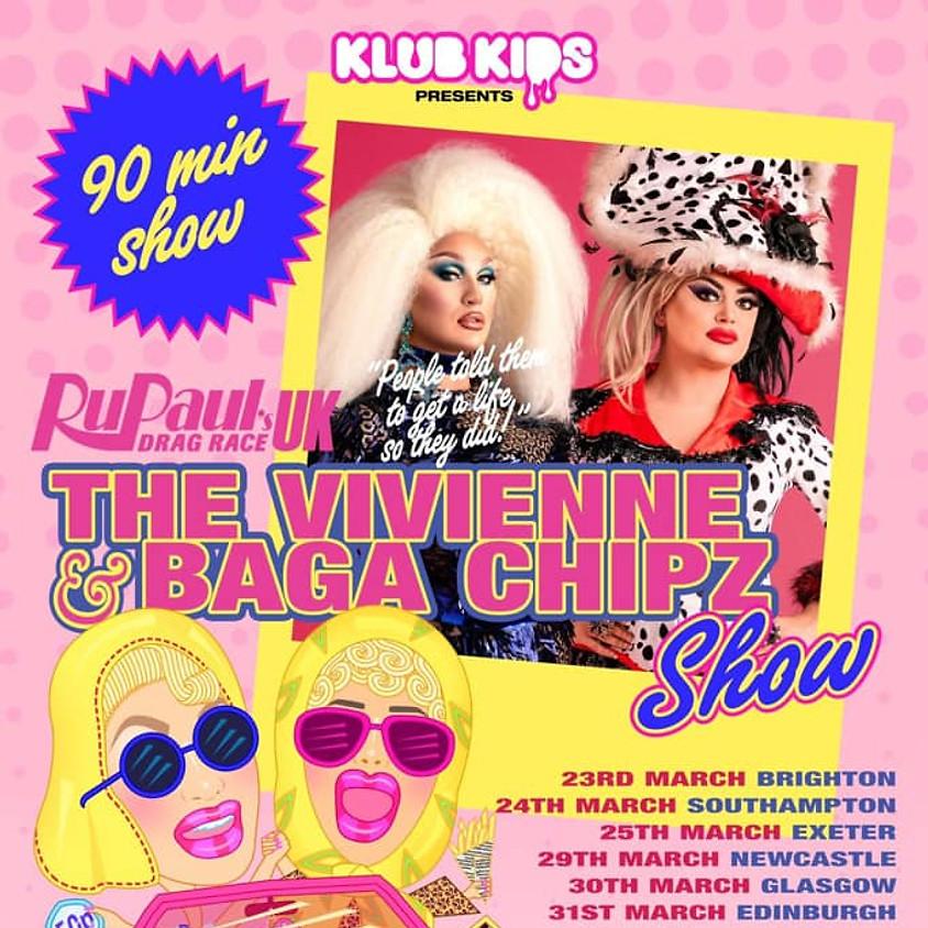 The Vivienne & Baga Chipz Show - London