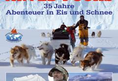 """""""Grönland - 35 Jahre Abenteuer in Eis & Schnee"""" mit Arved Fuchs"""