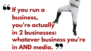 If you're in the Baseball biz, you're now in the Media business - 3 Things to Know