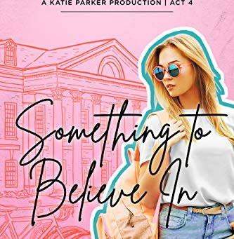 Book Review of Something To Believe In by Jenny B. Jones