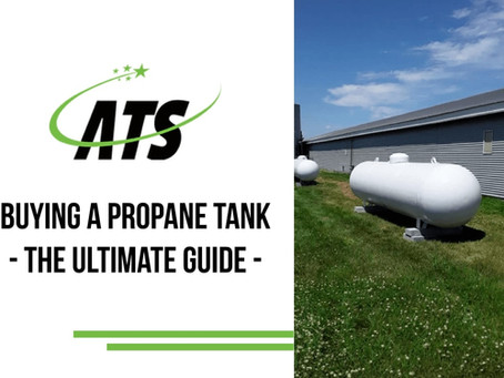 Buying A Propane Tank - The Ultimate Guide
