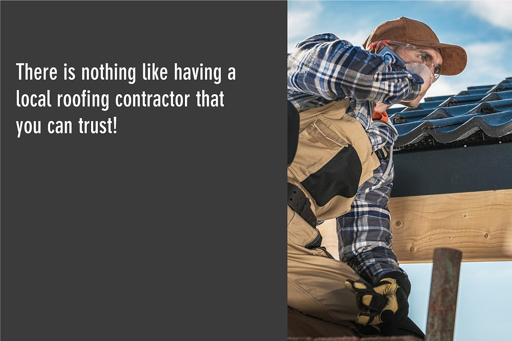 it never hurts to have a trusted local roofing contractor you can trust!