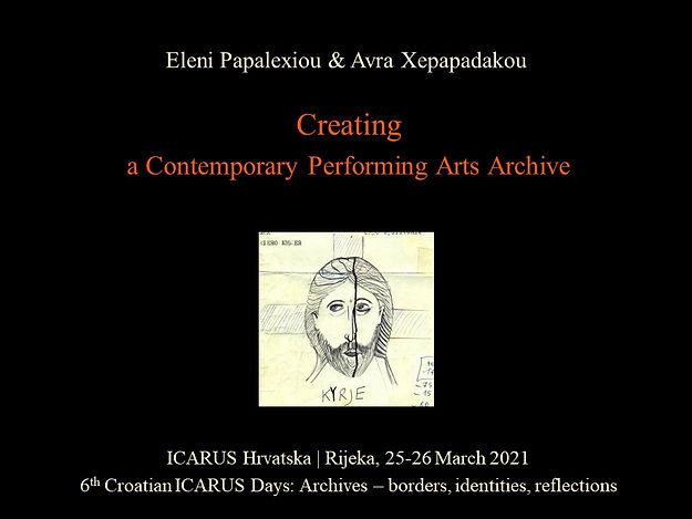 "E. Papalexiou & A. Xepapadakou, ""Creating a Contemporary Performing Arts Archive"""