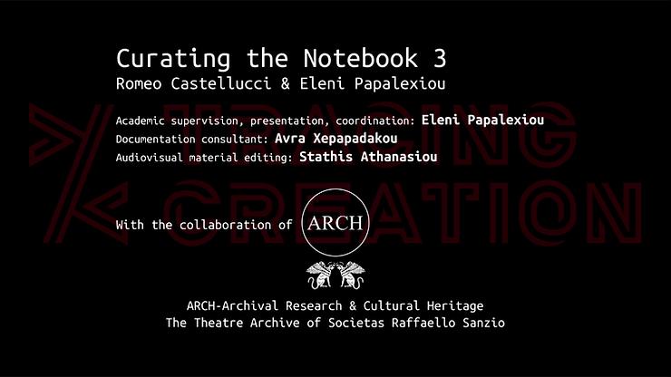 """Romeo Castellucci & Eleni Papalexiou, """"Curating the Notebook 3"""""""