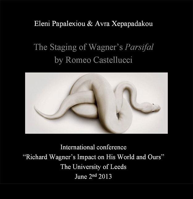 "E. Papalexiou & A. Xepapadakou, ""Revisiting Wagner. Romeo Castellucci's Parsifal"""