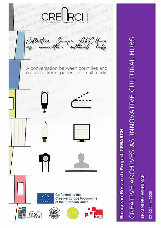 Creative Archives as Innovative Cultural Hubs 02-12 June 2020