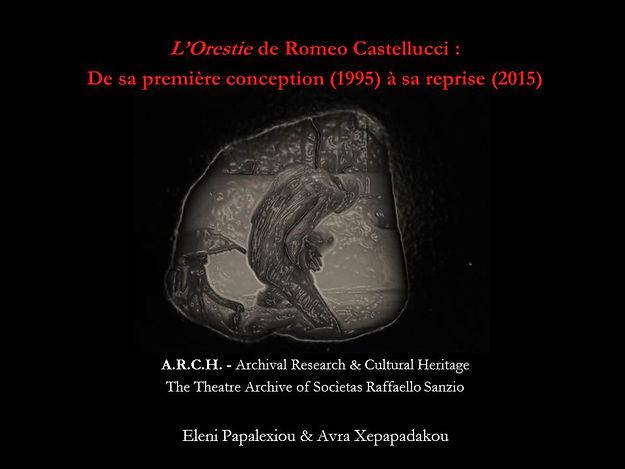 """E. Papalexiou & A. Xepapadakou, """"L'Orestie de Romeo Castellucci et de la Socìetas Raffaello Sanzio : De sa première conception (1995) à sa reprise (2015)"""""""