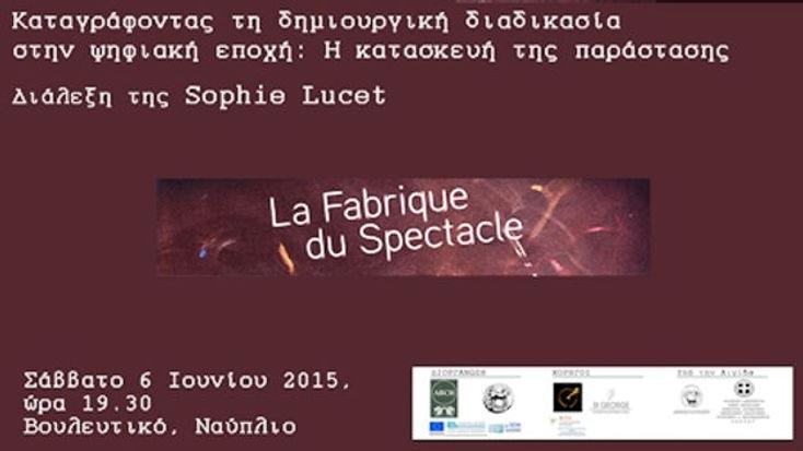 Recording the Creative Process in the Digital Age: La fabrique du spectacle Vouleftiko, Nafplio, June 06, 2015