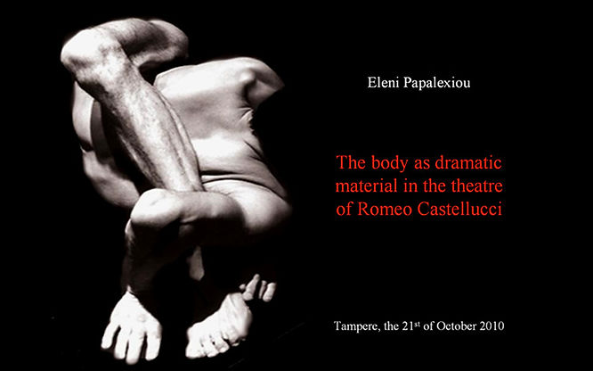 """E. Papalexiou, """"The Body as Dramatic Material in the Theatre of Romeo Castellucci"""""""