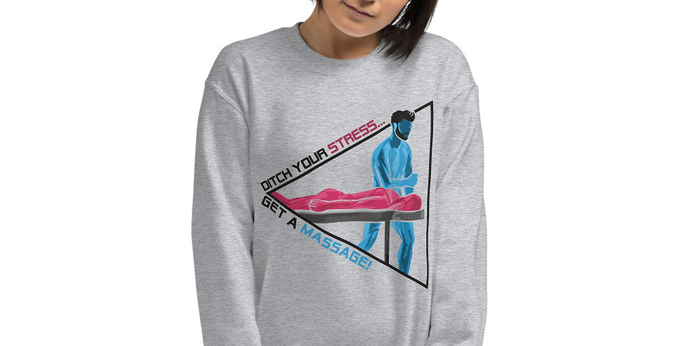 Get A Massage Unisex Sweatshirt