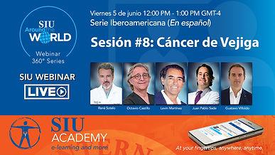 SIU Serie IberoAmericana sesión 8 Cancer de Vejiga